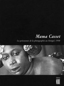 Mama Casset and Senegalese Photo Precursors