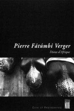 Dieux d'Afrique, Pierre Verger