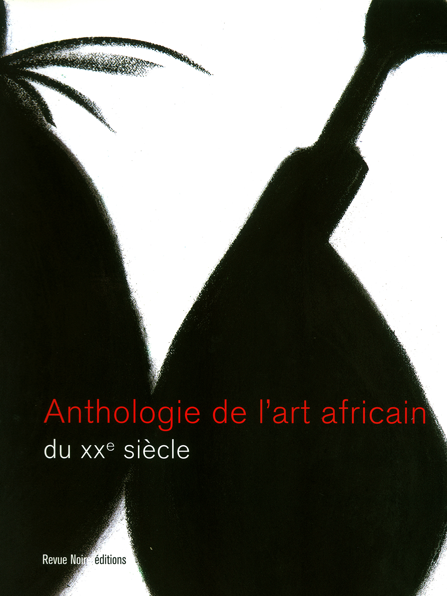 Livre 'Anthologie de l'Art Africain au XXe siècle', Revue Noire 2001