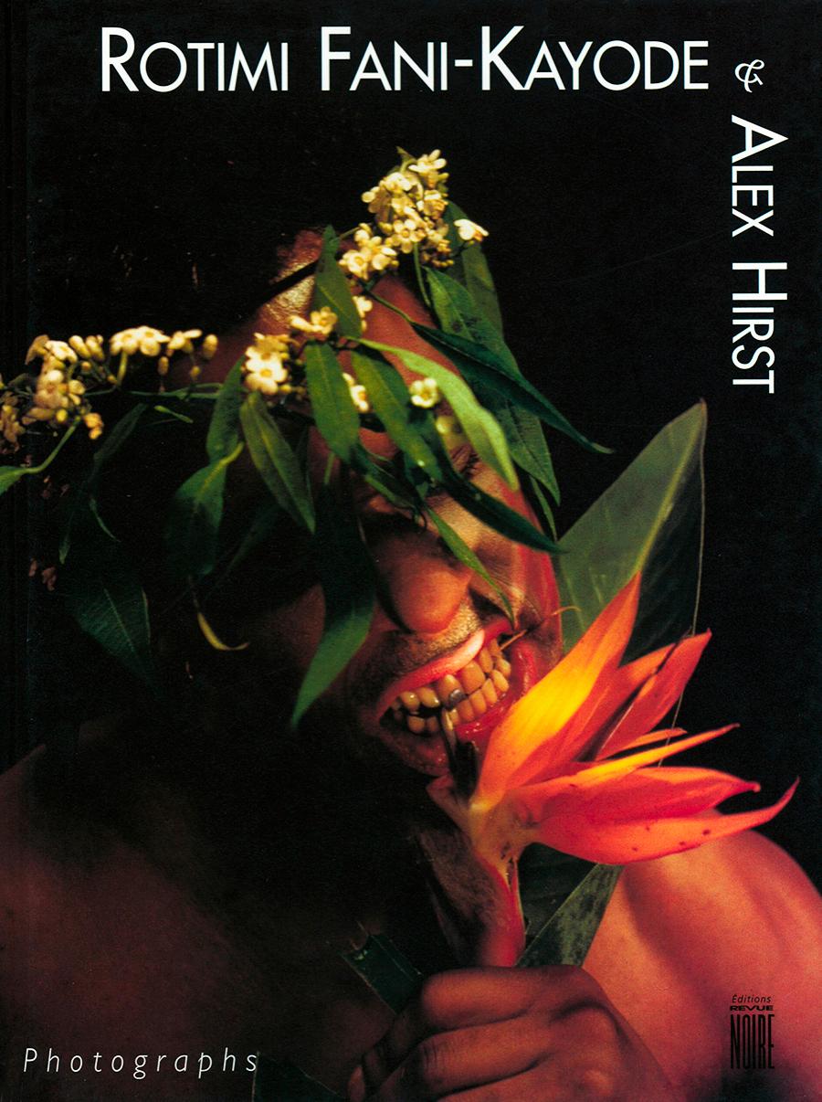 Livre 'Rotimi Fani Kayode & Alex Hirst', monographie, Revue Noire 1996