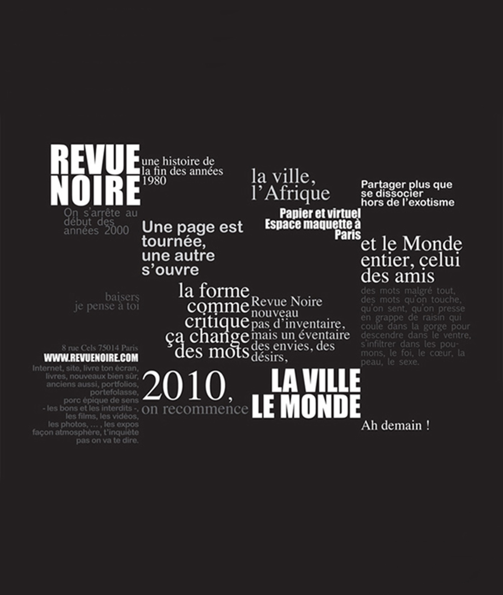 The Revue Noire Spirit and Ethic