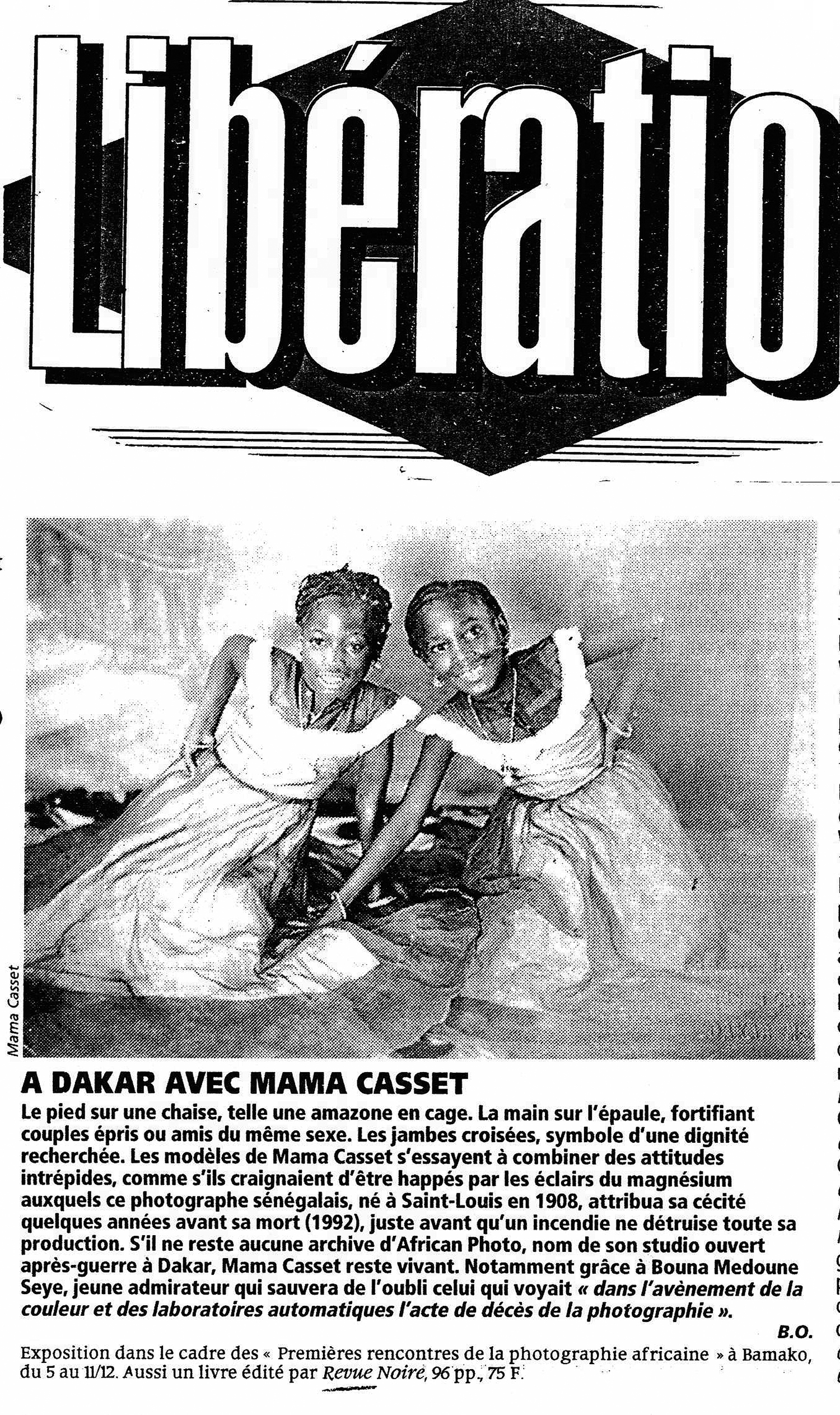 Revue Noire revue de presse: Libération déc 1994 par Brigitte Olier. À Dakar avec Mama Casset. 1ère Rencontre de la Photographie Africaine à Bamako avec Revue Noire