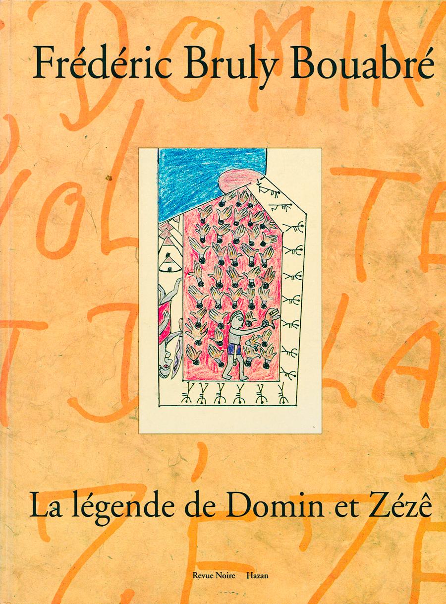 Livre 'Frédéric Bruly Bouabré, La Légende de Domin et Zézê', Revue Noire 1994