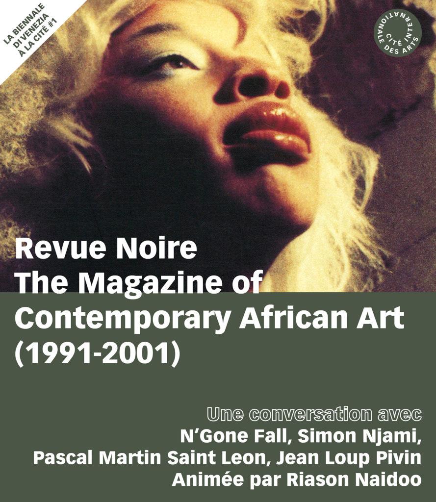 Conversation Revue Noire, Cité des Arts, N'Goné Fall, Simon Njami, Jean Loup Pivin, Pascal Martin Saint Leon, Raison Naidoo, septembre 2019