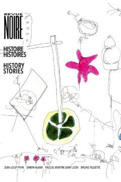 Livre REVUE NOIRE – Histoire Histoires – History Stories